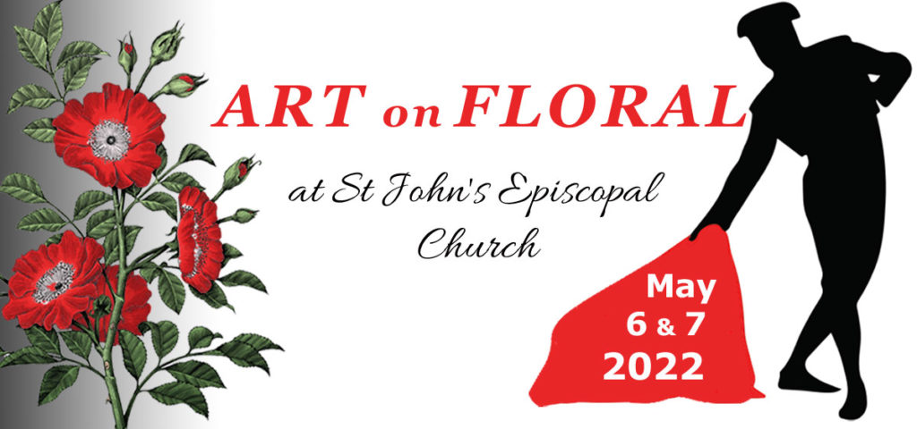 Art on Floral -May 5 & 6, 2022